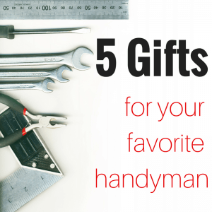 5 gifts for handyman